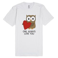 Owl Will Always Love You | Valentines Day-Unisex White T-Shirt