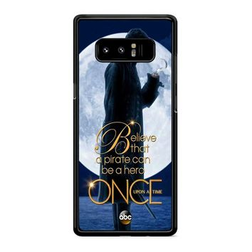 Once Upon A Time Captain Hook Believe Samsung Galaxy Note 8 Case
