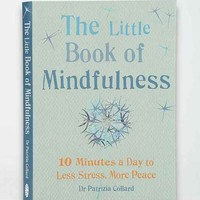 Little Book Of Mindfulness By Patricia Collard - Assorted One