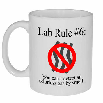 Lab Rule #6: You Can't Detect an Odorless Gas by Smell Mug