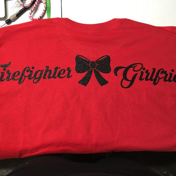 Firefighter Girlfriend/wife shirt