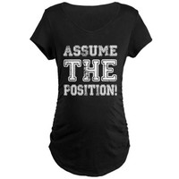 Assume the Position Maternity Dark T-Shirt