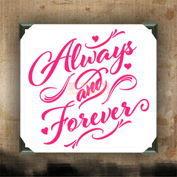 "Always and Forever | decorated canvas | wall hanging | wall decor | inspiring quotes on canvas | 12"" x 12"""