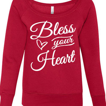 Bless Your Heart Sweater. Bless Your Heart Shirt