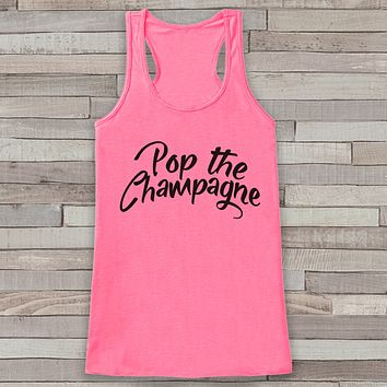 Happy New Year Tank Top - Pop the Champagne Drinking Tank - Womens Tank Top - New Years Tank - Pink Tank Top - Funny New Years - Workout Top