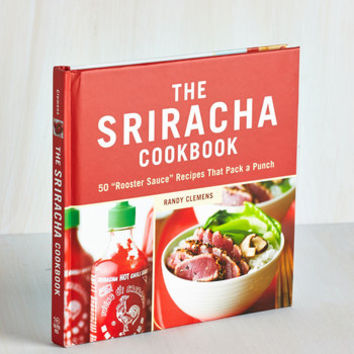 Handmade & DIY The Sriracha Cookbook by ModCloth