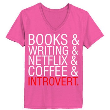 Books Writing Netflix Coffee Introvert - Ladies' V-Neck T-Shirt