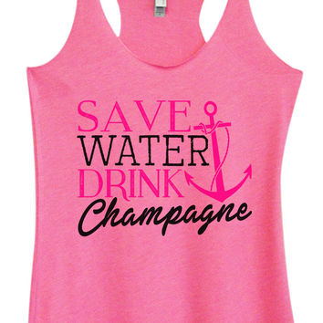 Womens Fashion Triblend Tank Top - Save Water Drink Champagne - Tri-780