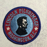 Vintage Souvenir USA Travel Patch Badge Applique Abraham Lincoln Illinois Honest ABE  Lincoln Pilgrimage Washington D.C.