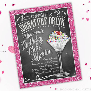 Birthday Party Decoration | Signature Drink Sign | As-Is or Personalized Keepsake | Birthday Cake Martini Drink Sign