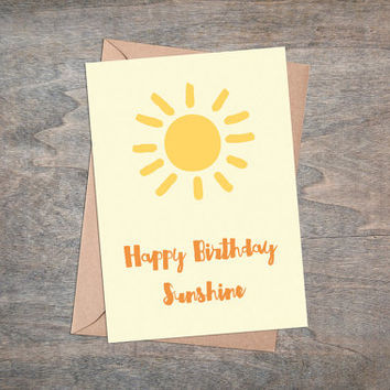 "Happy Birthday Sunshine - Printable Birthday Greeting Card, 5x7"", Foldable, Sun, Yellow, Orange"