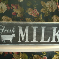 Fresh Milk Sign Wooden Shabby Chic Farm Kitchen Cows Raw Milk Country