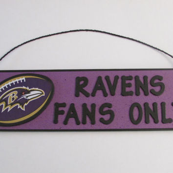 Baltimore Ravens Football Sign - RAVENS FANS ONLY sign - Perfect for the Man Cave