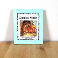 Squirrel Nutkin: Based on the Original Story by Beatrix Potter {1993} Vintage Book