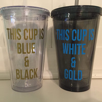 This cup is blue & black, This cup is white and gold, Dress color fight