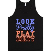 Look Pretty, Play Dirty (Dark) (Tank)-Unisex Black Tank