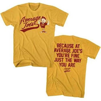 Dodgeball Average Joe's Just the Way You Are T-Shirt