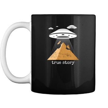 Ancient Alien Theory Novelty  - UFO Conspiracy  Mug