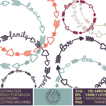 12 Arrow Family Love Monogram Frames - SVG, eps, DXF, png - Cut Files for Silhouette, Cricuit, other electronic cutting machines CV-567