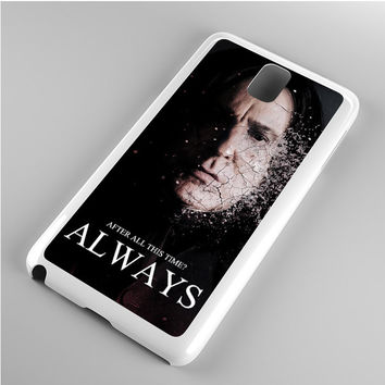 Severus snape always after all this time Note 3 Case