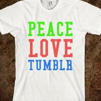PEACE*LOVE*TUMBLR