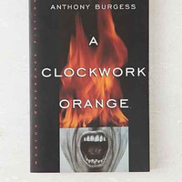 A Clockwork Orange By Anthony Burgess - Assorted One
