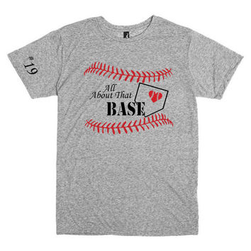 Funny t shirt.  All about that base.  Personalized with your child's name on the sleeve.  Softball mom.  Baseball mom.  Tball mom.