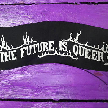 The Future Is Queer top rocker patch - queer patch, queer punk back patch, patches for jackets, lgbt banner patch, non binary patch, lgbtq