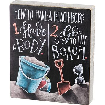 How To Have A Beach Body Sentiment With Sand Designs In A Wooden Chalk Art Box Sign