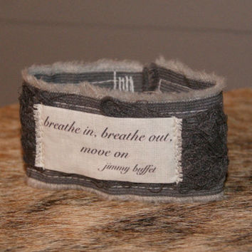 Inspirational Quote Bracelet Song Lyrics Jewelry Inspirational Bracelet Cuff Breathe Bracelet Jimmy Buffet