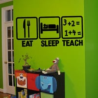 Eat Sleep Teach Wall Decal Teacher Education Learning School Progress Stickers Home Decor University Learn Study Room Office Decal Art tr178
