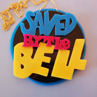 Saved By The Bell necklace