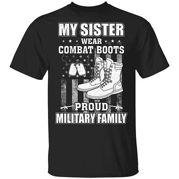 My Sister Wears Combat Boots Proud Military Family