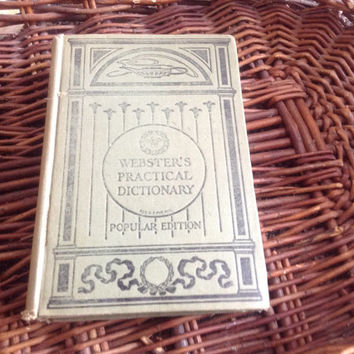 Webster's Popular Dictionary Popular Edition 1910. Vintage illustrated reference book.