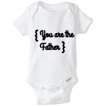 You are the Father, Funny Maury Povich Baby Toddler Tshirt'