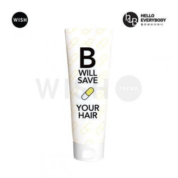 HELLO EVERYBODY | B Will Save Your Hair