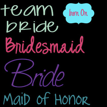 bridal party decal, iron on decal, wedding party iron on decal, t-shirt decal, personalized iron on, bridesmaid iron on decal, wedding favor