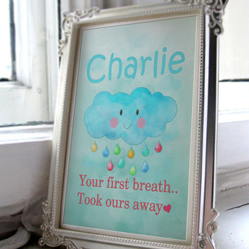 Cloud Unisex Nursery Art 'Your first breath, took ours away'