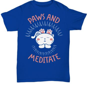 Paws and Meditate Cat Lovers Unisex T-Shirt
