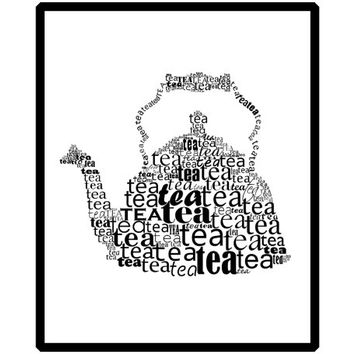 Tea pot typographic print Kitchen decor Kitchen art Kitchen Decoration Print art Instant download Digital print Home decor print
