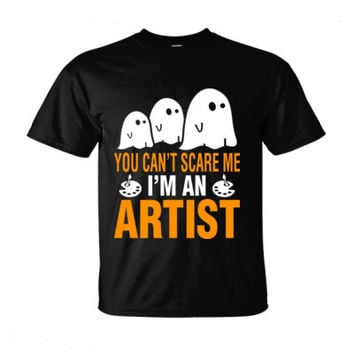 Halloween You Cant Scare Me I Am An Artist - Ultra-Cotton T-Shirt