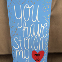 You Have Stolen My Heart Canvas