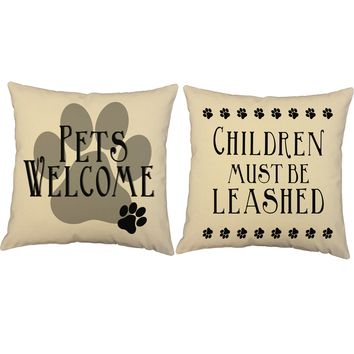 Pets Welcome Children Must Be Leashed Throw Pillows