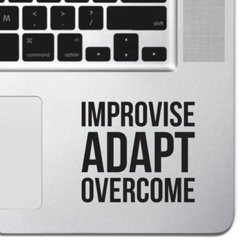 Improvise Adapt Overcome Macbook Pro Air Keyboard Sticker Motivational Sticker