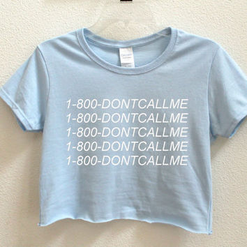1-800-Dontcallme Graphic Print Women's Crop Shirt S M L XL XXL