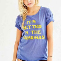 Junk Food Better In Bahamas Tee