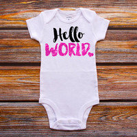 Hello World Bodysuit Baby Girl Newborn Shirt New Baby Shirt Birth Announcement Bodysuit New Baby Gift Coming Home Outfit Baby Shower Gift #4
