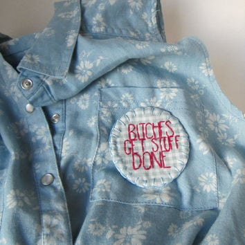 Hand embroidered B-tches Get Stuff Done patch or merit badge on blue gingham fabric, pin on back, light blue felt backing