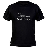 "Game of Thrones T-shirt ""Not Today"", Arya Stark, Syrio Forel"