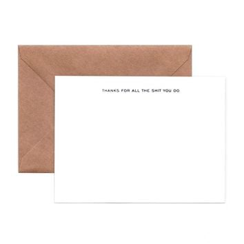 Thanks For All The Shit You Do Note Cards (Pack of 6)